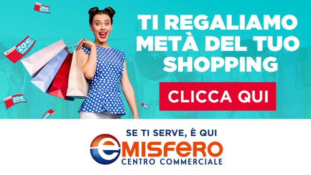 Il Centro Commerciale Emisfero Scorzè ti regala metà del tuo shopping