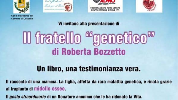 """""""Il fratello genetico"""": un libro, una testimonianza vera"""